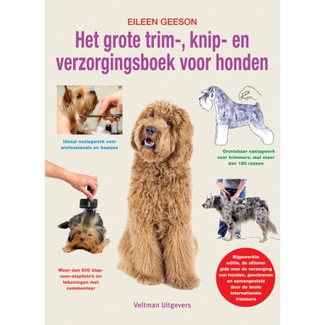 Grote trim-, knip- en verzorgingsboek voor honden