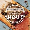 Technieken & recepten voor het bereiden van gerechten op hout
