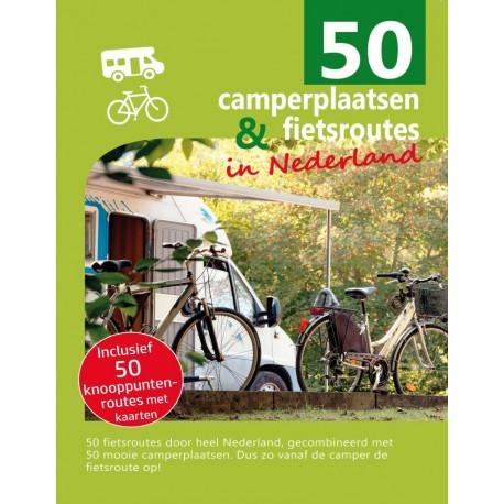 50 Camperplaatsen en fietsroutes in Nederland