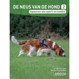 De neus van de hond 2 - Speuren als sport en hobby